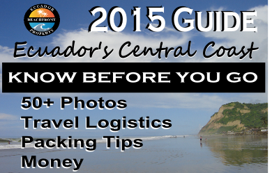 Up-to-date guide to plan your real estate visit to the coast of Ecuador